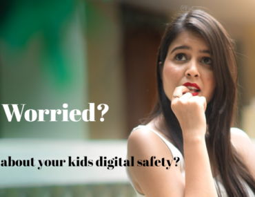Worried about your kids digital safety?