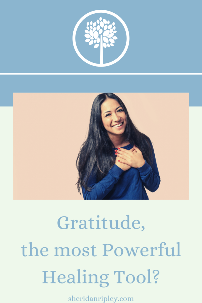 28. Gratitude, the Most Powerful Healing Tool?