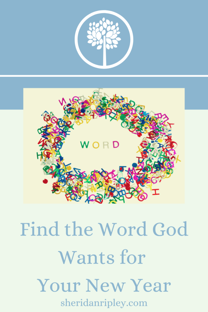 Find and Embrace God's Ideal Word for You in 2021