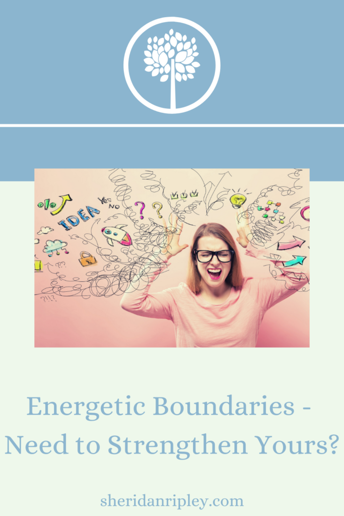 39. What are Energetic Boundaries, and Do You need to strengthen yours?